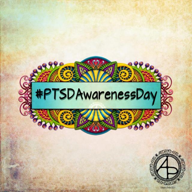 PTSD Awareness Day ©Angela Porter|Artwyrd.com