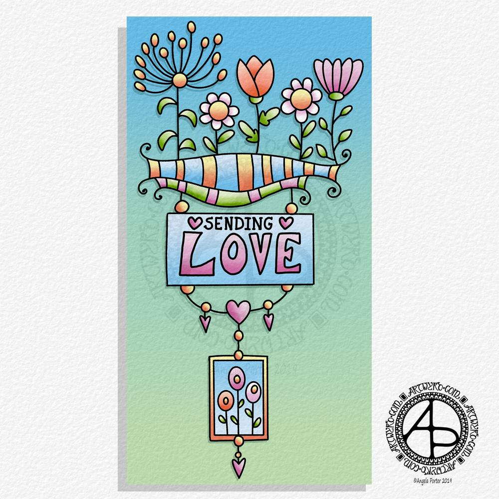 Sending Love - A Dangle Design ©Angela Porter | Artwyrd.com
