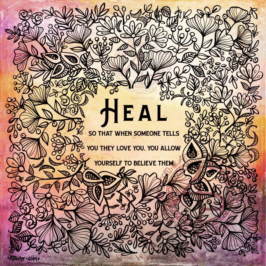 Heal - Artwork by Angela Porter at Artwyrd.com